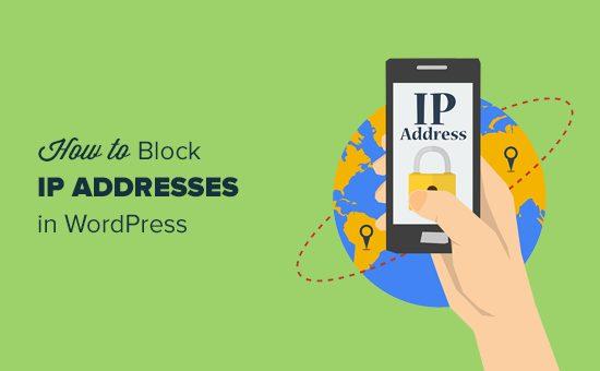 آموزش جامع بلوک کردن IP های مزاحم سایتتان